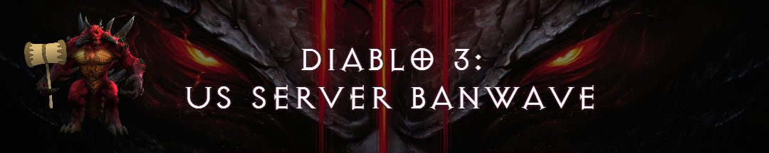 Blizzard strikes again: Another Diablo 3 US Banwave