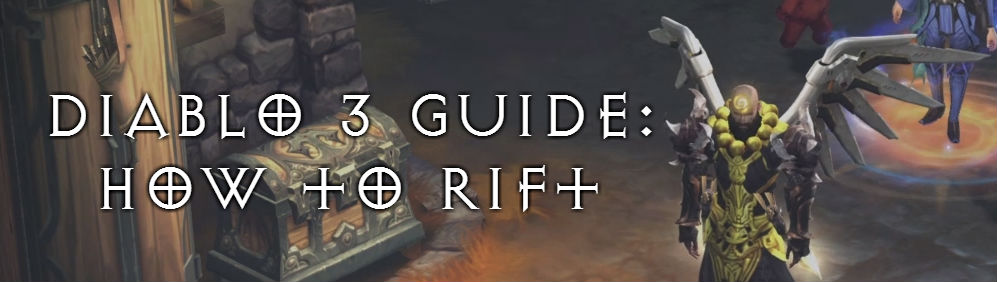 Diablo 3 Guide: How to Rift with Trade Secrets