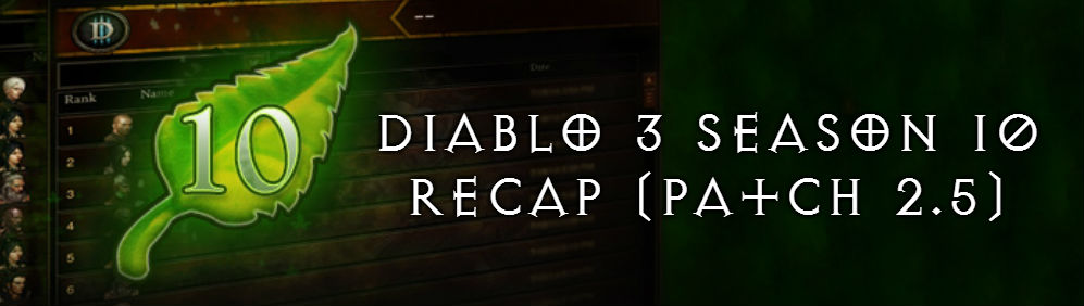 Diablo 3 Season 10 (Patch 2.5) Everything you need to know!