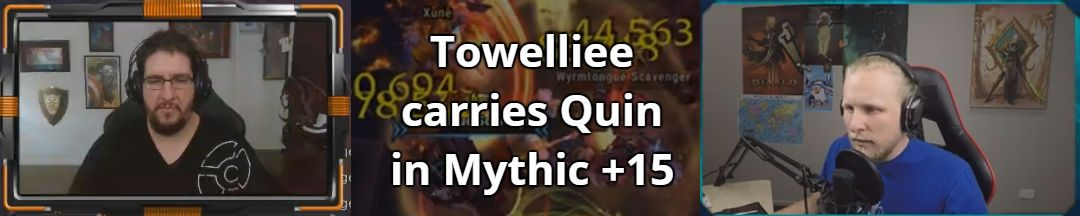 The Great Towelliee Carries Quin69 in a Mythic +15 Dungeon