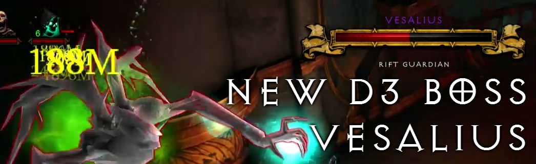 There is a new Boss in Diablo 3 : Vesalius